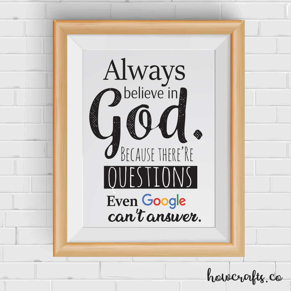 Funny Quotes About God Wall Decorations Always Believe In God