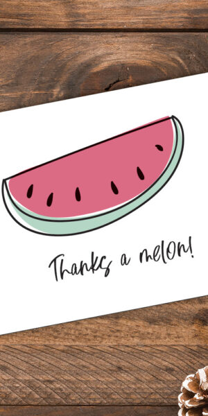 Thanks a Melon Pun Thank You Card
